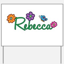 Rebecca Flowers Yard Sign