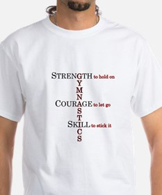 Strength, Courage, Skill Shirt