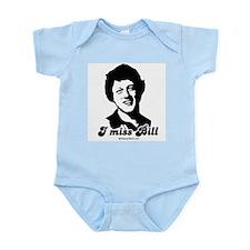 I miss Bill -  Infant Creeper