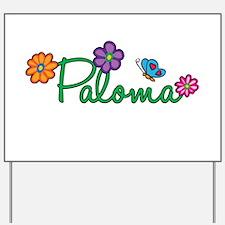 Paloma Flowers Yard Sign