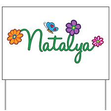 Natalya Flowers Yard Sign