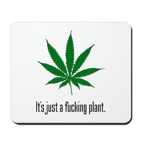 Just A Plant Mousepad