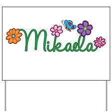 Mikaela Flowers Yard Sign