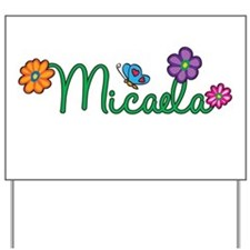 Micaela Flowers Yard Sign