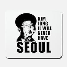 Kim Jong Il has no Seoul -  Mousepad
