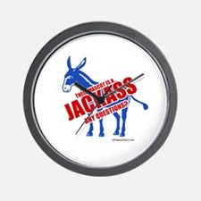 Jackass, any questions? -  Wall Clock