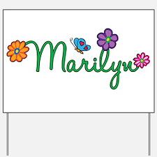 Marilyn Flowers Yard Sign