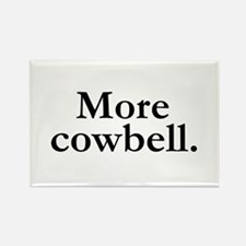 MORE COWBELL Rectangle Magnet (10 pack)