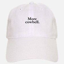MORE COWBELL Baseball Baseball Cap