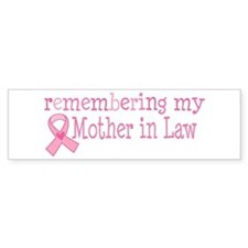 Breast Cancer Mother-in-Law Bumper Sticker