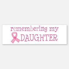 Breast Cancer Daughter Bumper Bumper Sticker