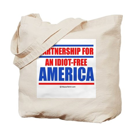 Partnership for an idiot-free America - Tote Bag