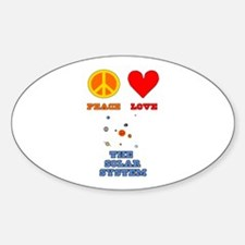 Peace Love The Solar System Sticker (Oval)