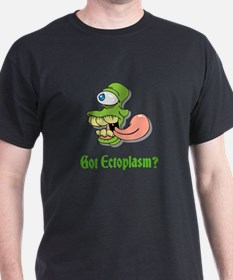 Got Ectoplasm? T-Shirt