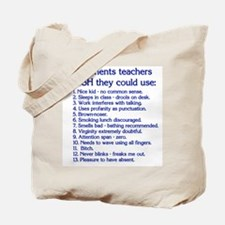 Teacher Comments Tote Bag