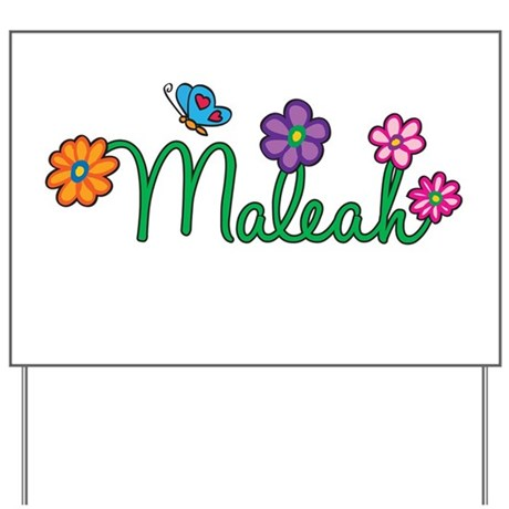 Maleah Flowers Yard Sign