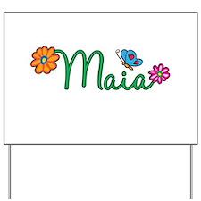 Maia Flowers Yard Sign