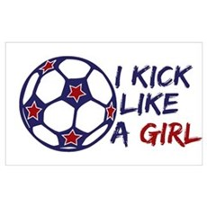 Kick Like A Girl Soccer Poster