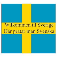 Wilkommen til Sverige Poster