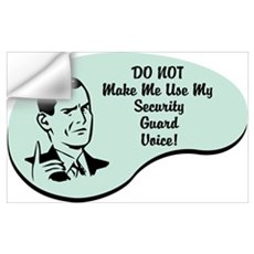Security Guard Voice Wall Decal