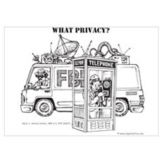 """""""What Privacy"""" Poster"""