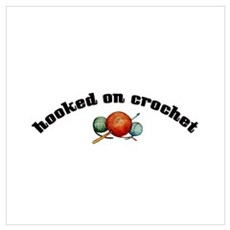 Hooked on Crochet Poster