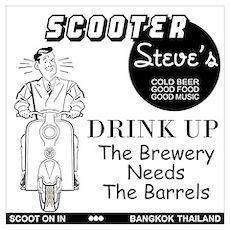 Scooter Steve Drink Up Poster