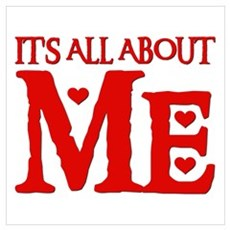 IT'S ALL ABOUT ME Canvas Art