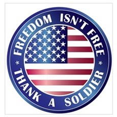 Freedom Isn't Free Thank Soldier n Poster