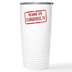 MADE IN CLARKSVILLE, TN Travel Mug