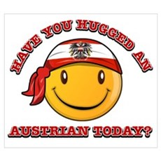 Have you hugged an Austrian today? Poster