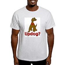 Updog? Ash Grey T-Shirt