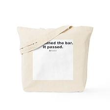 Examined the bar -  Tote Bag