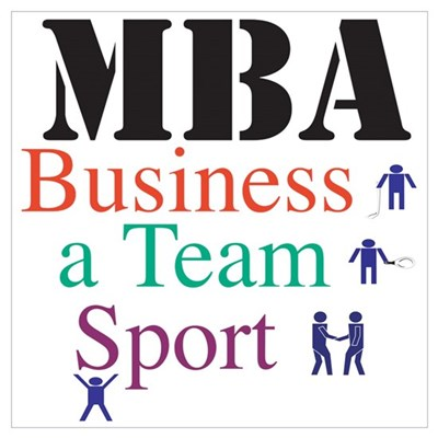MBA Team Sport Poster