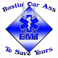 Bustin Our Ass EMT Poster