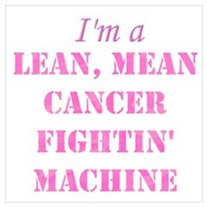 Cancer Fightin Poster