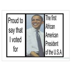 I voted for first black president Poster