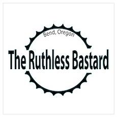 Ruthless Bastard Mt. Biker Poster