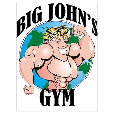 Big John's Gym Poster