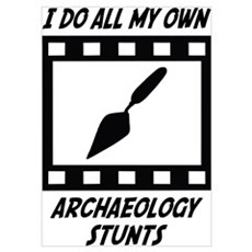 Archaeology Stunts Poster