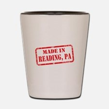 MADE IN READING, PA Shot Glass