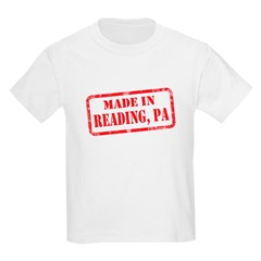 MADE IN READING, PA T-Shirt