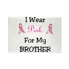 Pink for my BROTHER Rectangle Magnet
