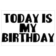 Birthday Today Poster