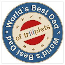 World's Best Dad of Triplets Boys Girl Large Frame Poster