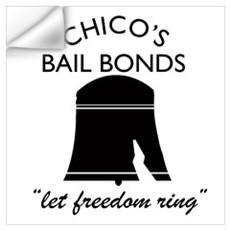 CHICO'S BAIL BONDS Wall Decal