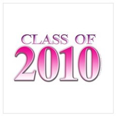 Class of 2010 Pink Poster
