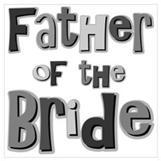 Father of the Bride Wedding Party Poster