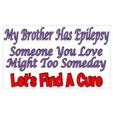 My Brother Has Epilepsy Find A CUre Canvas Art