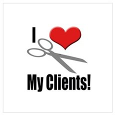 I Love (Heart) My Clients Poster